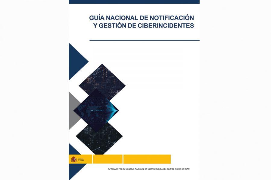 Guía de Notificación de Incidentes de Ciberseguridad.