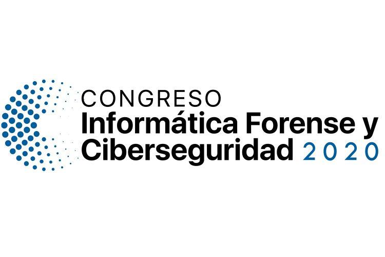 Congreso de Informática Forense y Ciberseguridad 2020.