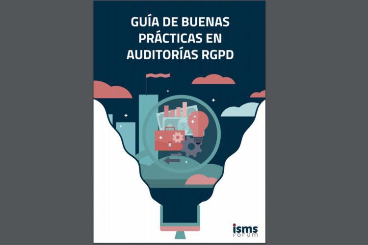 Guía buenas prácticas auditoria ISMS Forum