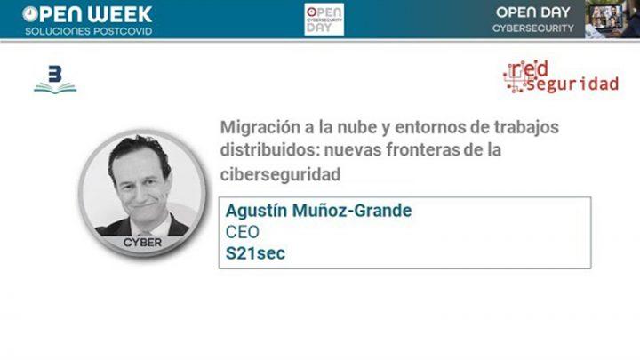 Agustín Muñoz Grandes. s21sec.Open Week 2020