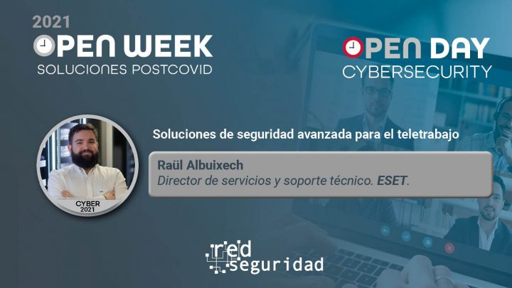 Raül Albuixech, director de servicios y soporte técnico de ESET. Cybersecurity Open Day 2021.