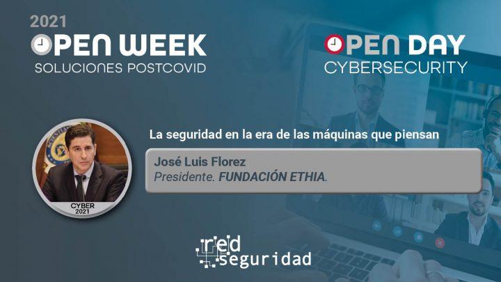 José Luis Florez, presidente de Fundación Ethia. Cybersecurity Open Day 2021.