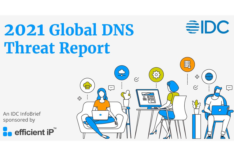 Informe Global Amenazas DNS 2021_IDC y EfficientIP