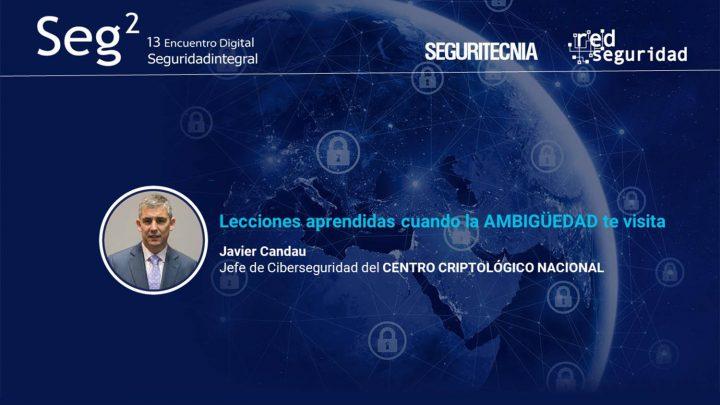 Javier Candau, jefe de Ciberseguridad del Centro Criptológico Nacional (CCN).