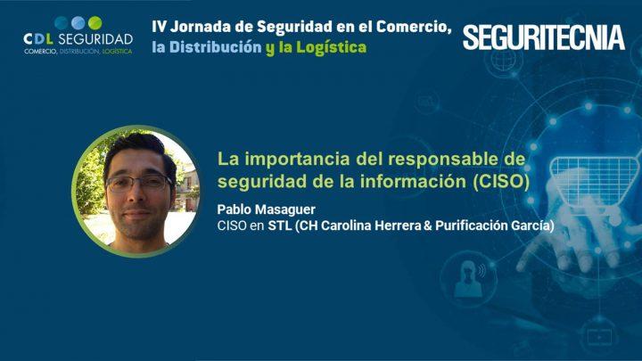 Pablo Masaguer, CISO en STL (CH Carolina Herrera & Purificación García).