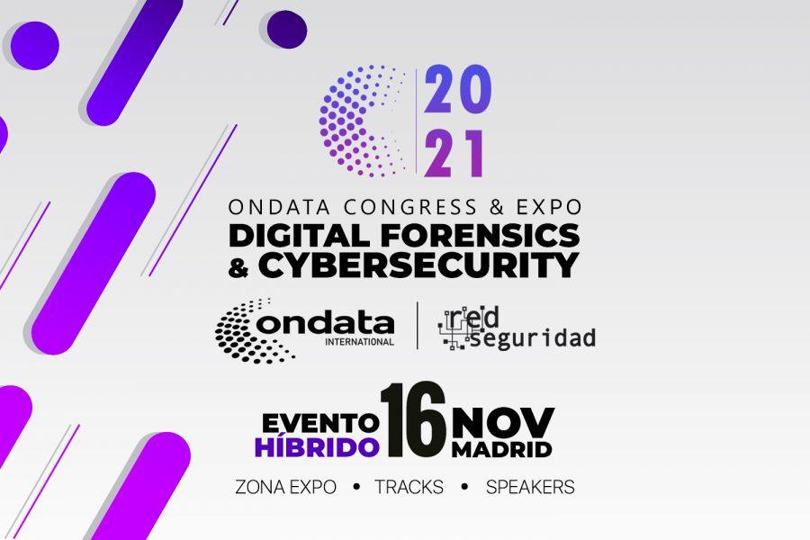 Congreso de Informática Forense y Ciberseguridad 2021_Ondata International Red Seguridad