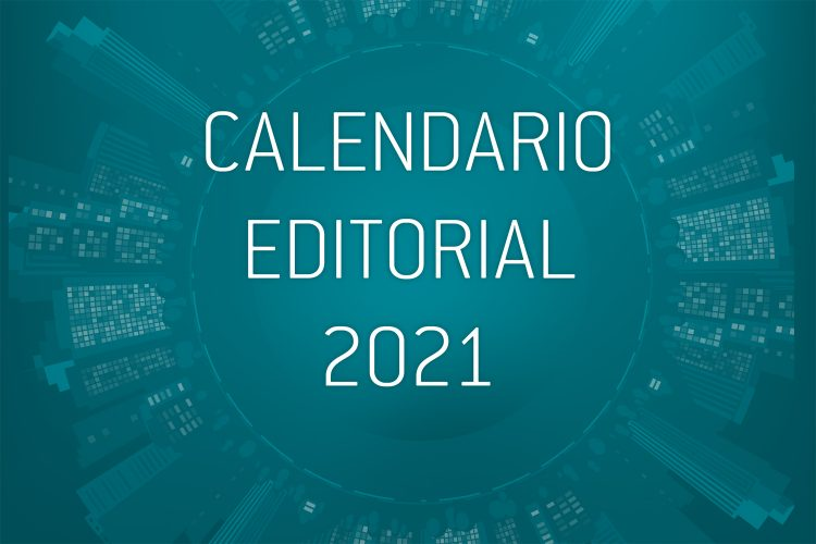 Calendario editorial Segurilatam 2021